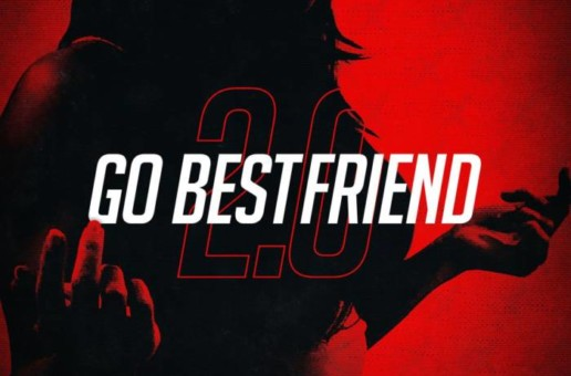 Casanova x G-Eazy x Rich The Kid – Go BestFriend 2.0
