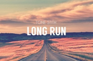 Tone Stith – Long Run