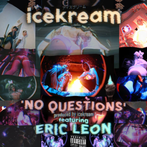 No-Questions-cover-3000-J-500x500 icekream - No Questions Ft. Eric Leon (Video)