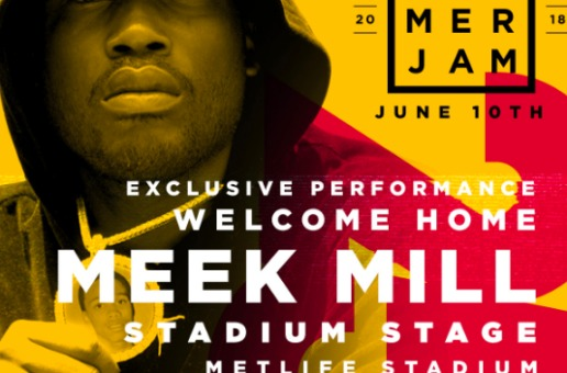 Meek Mill Added To Hot 97's Summer Jam Line Up!