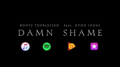 boots-500x281 Boots The Blessed - Damn Shame feat. Kydd Jones (Video Teaser)