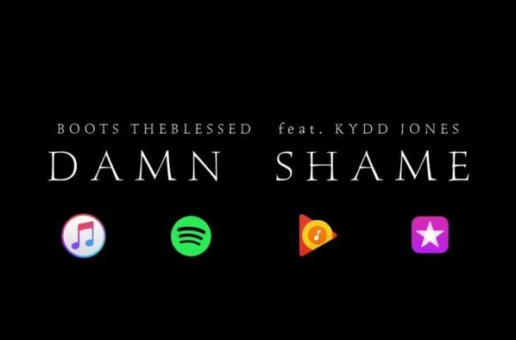Boots The Blessed – Damn Shame feat. Kydd Jones (Video Teaser)