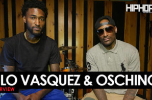 Kilo Vasquez & Oschino Vasquez Interview with HipHopSince1987