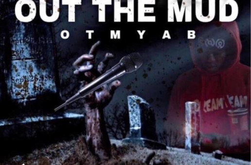 Es Och – Out The Mud (Mixtape)