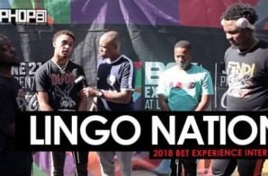"Lingo Nation Talk Winston-Salem, NC, ""Right hand-Left hand"", Their Upcoming Project & More at the 2018 BET Experience (Video)"