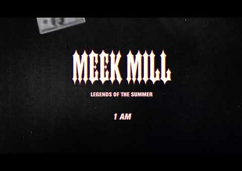 Meek Mill – 1 AM (Official Audio) [Prod by Jahlil Beats]
