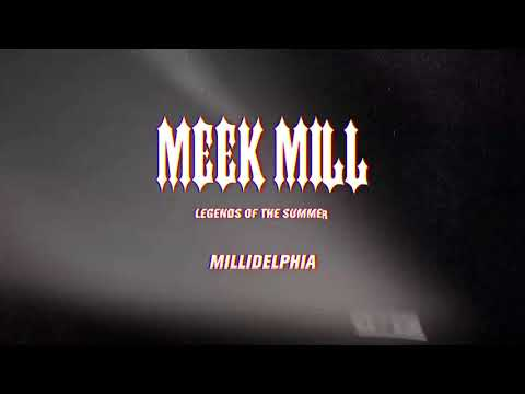 0 Meek Mill - Millidelphia (feat. Swizz Beats) [Official Audio]