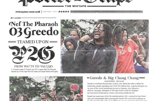 #MusicMonday Nef The Pharaoh & 03 Greedo – Porter2Grape EP