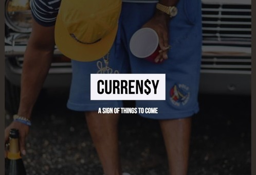Curren$y – A Sign Of The Times
