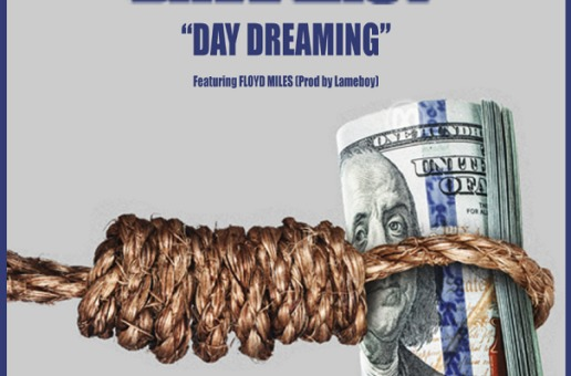 Dave East – Day Dreaming Ft. Floyd Miles
