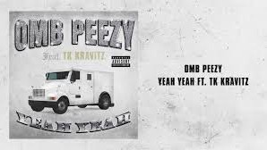 OMB Peezy – Yeah Yeah (feat. TK Kravitz) [Official Audio]