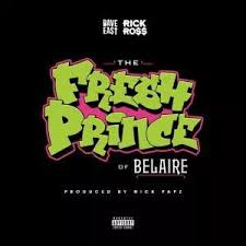 download-15 Dave East & Rick Ross - Fresh Prince Of Belaire (Prod by Nick Papz)