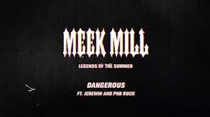 Meek Mill – Dangerous (feat. Jeremih & PNB Rock) Prod by Hitmaka [Official Audio]