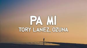 Tory Lanez & Ozuna – Pa Mi (Official Video)