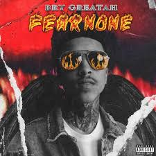 Bry Greatah – Fear None (Album Stream)