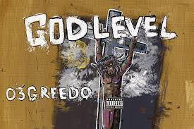 03 Greedo – God Level (Album)