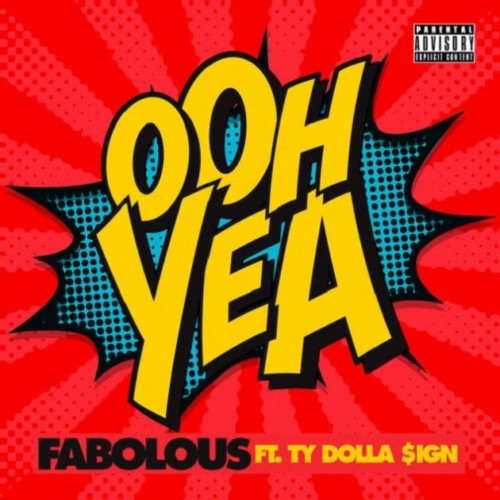 fab-500x500 Fabolous x Ty Dolla $ign - Ooh Yea