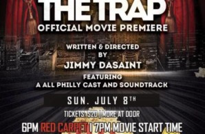 """The TRAP"" Red Carpet & Movie Premiere THIS SUNDAY ! 7/8/18"