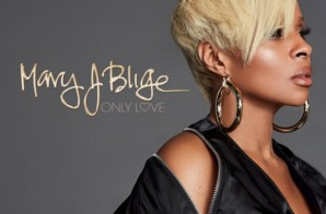 Mary J. Blige – Only Love