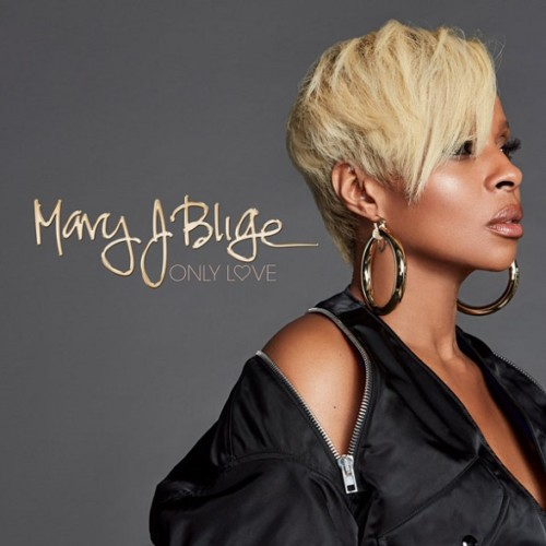 only-love-500x500 Mary J. Blige - Only Love