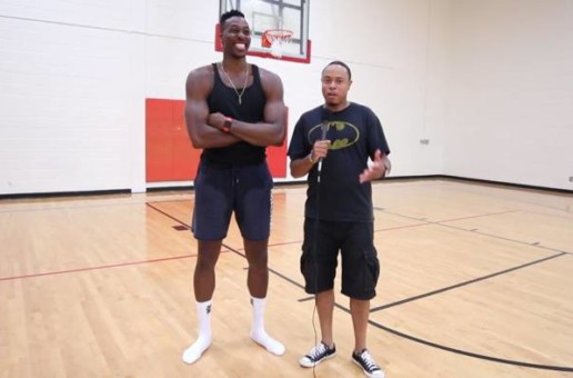 "Dwight Howard Talks Wizards, John Wall, Future's ""Beastmode 2"", Space Jam 2, WNBA & Rookie Big Men (Video)"