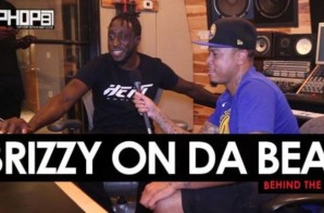 HHS1987 Presents: Behind The Beats With Brizzy On Da Beat (Video)