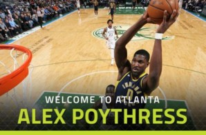 True To Atlanta: Atlanta Hawks Sign Daniel Hamilton & Alex Poythress