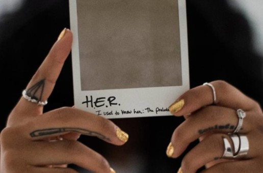 H.E.R. – I Used To Know Her: The Prelude (Album Stream)