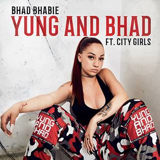Bhad Bhabie – Yung And Bhad feat. City Girls