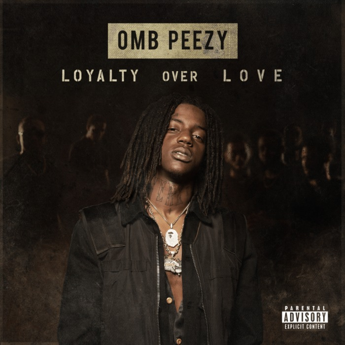 large-5 OMB Peezy - Loyalty Over Love (Mixtape)