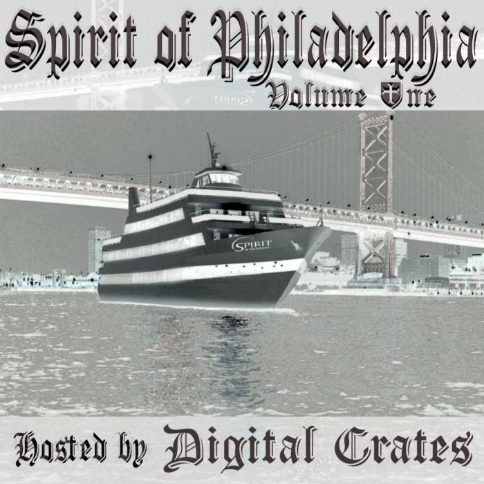 large-6 Spirit of Philadelphia Vol.1 Mixtape Hosted by Digital Crates