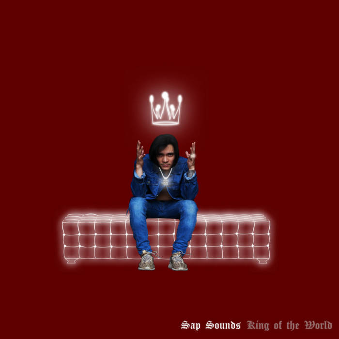 m1000x1000 Sap Sounds - King of the World (EP Stream)