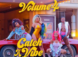 Volume 4 – Catch a Vibe/ Body Work