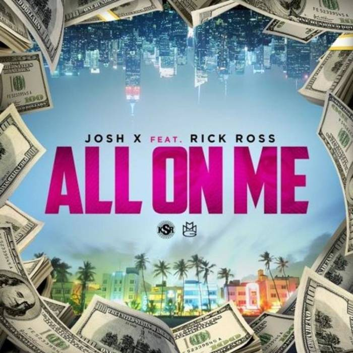 unnamed-17 Josh X - All On Me ft. Rick Ross