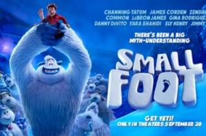 SMALLFOOT (Starring Zendaya, Yaya Shahidi, Common and LeBron James ) Hits Theaters September 28 (Trailer)