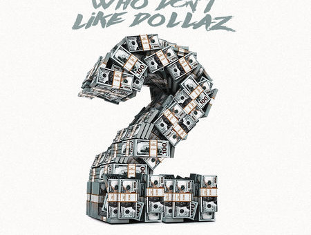 Zoey Dollaz – Who Don't Like Dollaz 2 (EP Stream)
