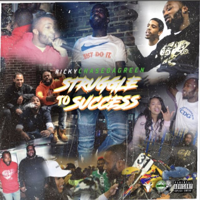 640x640 Ricky Chase DA Green - Struggle to Success (Album Stream)