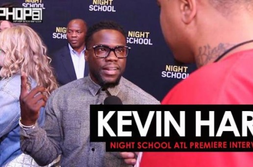 "Kevin Hart Talks ""Night School"", Philadelphia's Growing Entertainment Culture, Sixers, Eagles & More"