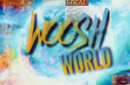 Chexz – Woosh World (Mixtape)