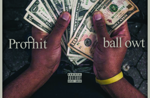Profhit – Ball Owt