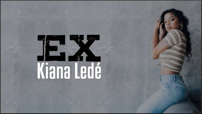 maxresdefault-1-7 Kiana Ledé - EX (Video)