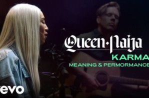 "Queen Naija – ""Karma"" Official Performance & Meaning"