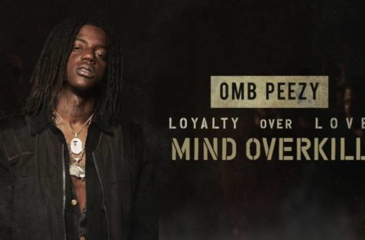 Omb Peezy – Mind Of Overkill (Video by KWelchVisuals2)