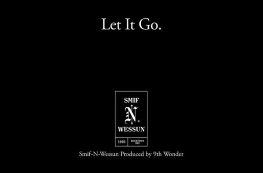 Smif N Wessun – Let It Go (Prod by 9th Wonder)
