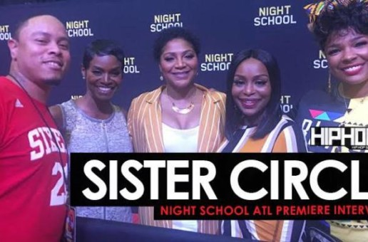 "Sister Circle (Rashan Ali, Trina Braxton, Quad Webb-Lunceford & Syleena Johnson) Talk ""AtlantaWood"", Will Packer & More (Video)"