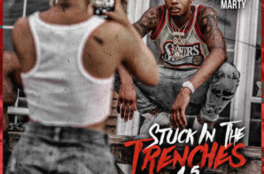 Sherwood Marty – Stuck In The Trenches 1.5 (Mixtape)
