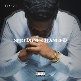 Tracy T – S**t Done Changed (EP)