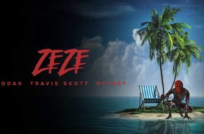 Kodak Black – ZEZE feat. Travis Scott & Offset