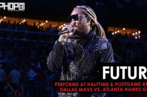 "Future Performs ""Mask Off"", ""March Madness"" & More (Dallas Mavs vs. Atlanta Hawks Game (10-24-18)"