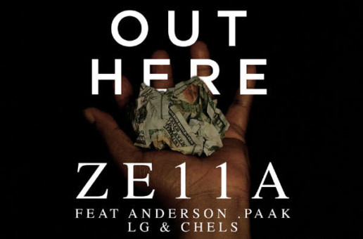 Ze11a – Out Here ft Anderson.Paak, LG, and Chels
